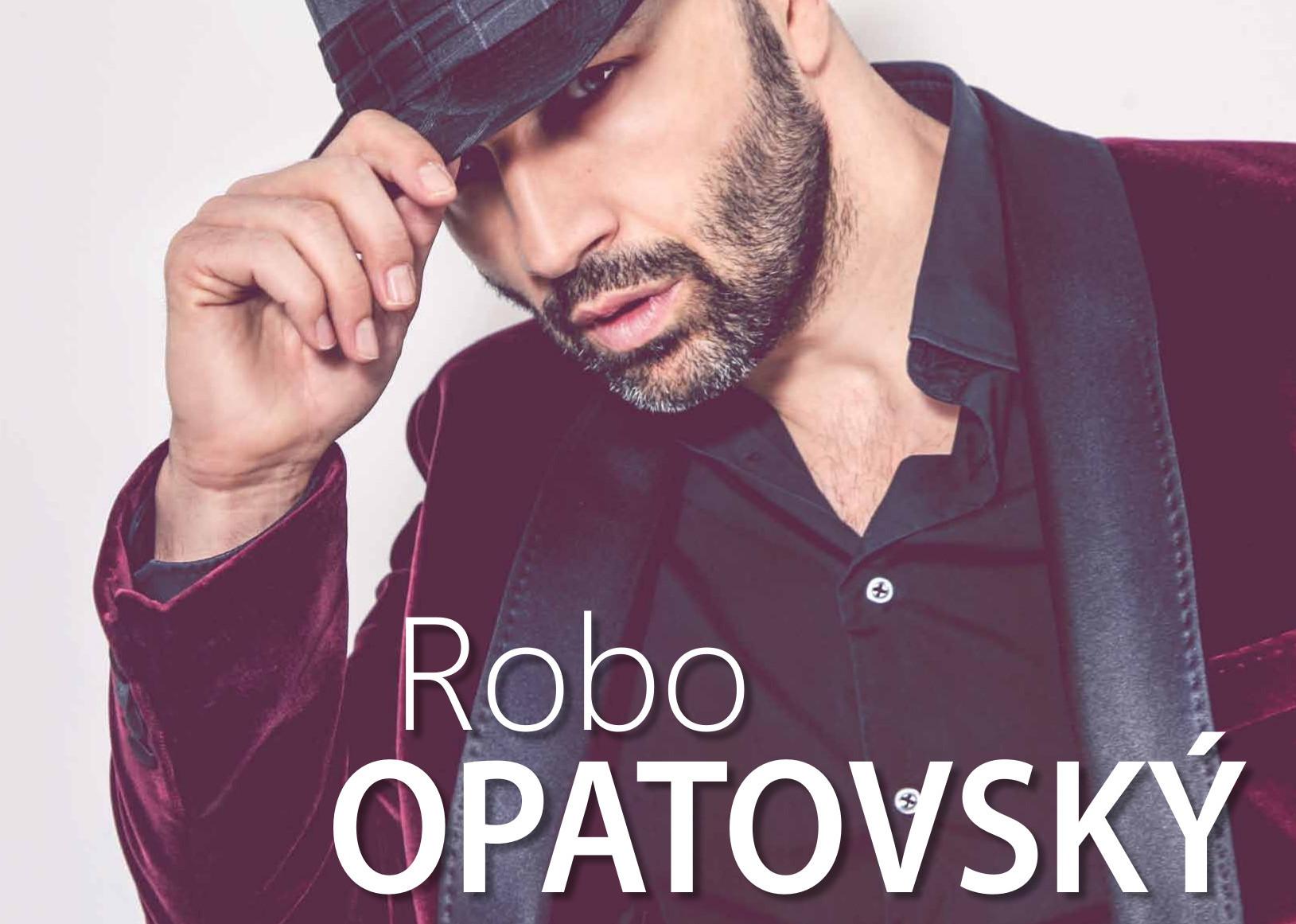 62a0e17ff663 ROBO OPATOVSKÝ UNPLUGGED TOUR 2017 už čosk - Kam v meste
